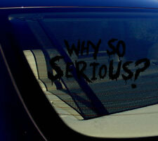 "Why So Serious #2 Sticker Decal Joker Evil Body Window Car Black 7.5"" (WSS#2blk)"