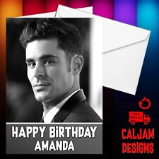 Zac Efron Birthday card Personalised with Envelope FREE P+P greatest showman