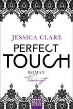 Perfect Touch - Vereinigt von Jessica Clare (2017, Taschenbuch)
