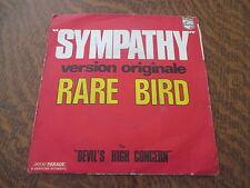 45 tours RARE BIRD sympathy version originale