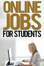Job Search: Online Jobs for Students by John Wood (2014, Paperback, Large Type)