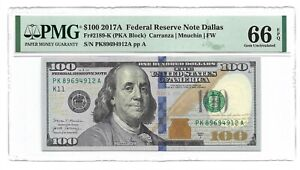 2017A $100 DALLAS FRN, PMG GEM UNCIRCULATED 66 EPQ BANKNOTE, 1st of 2