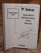 Bobcat Operation and Maintenance and Parts Manual Daylight 6kW #IR22162408
