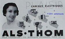 PUBLICITE ALSTHOM SECHE CHEVEUX APPAREILS ELECTRIQUES DE 1933 FRENCH AD PUB