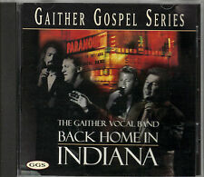 """THE GAITHER VOCAL BAND...""""BACK HOME IN INDIANA"""".....OOP GAITHER GOSPEL SERIES CD"""
