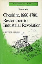 Cheshire, 1660-1780: Restoration to Industrial Revolution : Volume 9