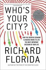 Who's Your City? Creative Economy by Richard Florida Paperback Like New