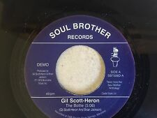 northern soul GIL SCOTT-HERON - THE BOTTLE - SOUL BROTHER RECORDS - DEMO