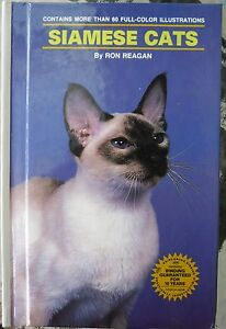 : Siamese Cats by Ron Reagan...Good Copy...93 Pages....Pb 1988....Hard Copy