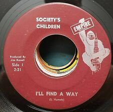 Society's Children Rare Psych Garage 45 You Baby / I'll Find a Way Empire