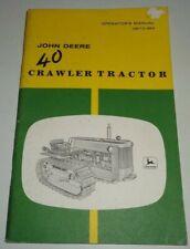 John Deere 40 Crawler Tractor Operators Owners Manual JD OM-T3-952 OEM