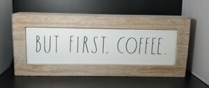 "Rae Dunn - BUT FIRST, COFFEE. - Wooden Sign - 14"" X 5"" - White/Black Letters"