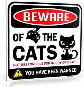 "Beware of Cats Warning Sign Size 12"" x 12"""