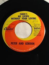 """1966 Peter & Gordon 45RPM 7"""" Vinyl There's No Living Without Your Loving Capitol"""