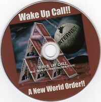 Wake Up Call! A New World Order! NWO * TRUTH* CONSPIRACY DVD