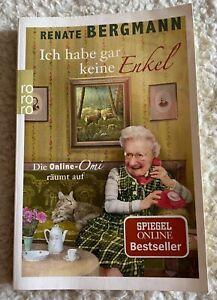 Ich habe gar keine Enkel von Renate Bergmann (2018, Taschenbuch)