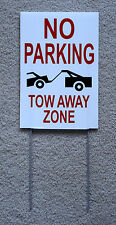 No Parking Tow Away Zone 8X12 Plastic Coroplast Sign with Stake (2 color) New