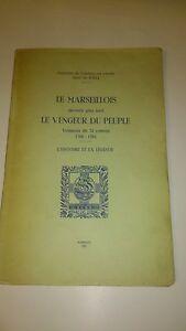Diaz de Soria - Le Marseillois, l'histoire et la légende (dédicacé)