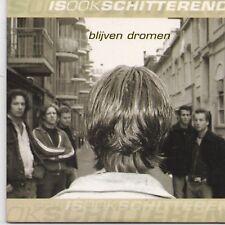 Is Ook Schitterend-Blijven Dromen cd single