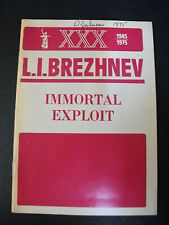 IMMORTAL EXPLOIT L. I. Brezhnev Speech Novosti Press, 1975
