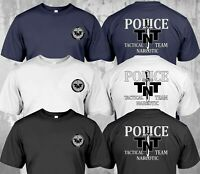 NEW Police US TNT Tactical Narcotic Team Special Force Department - T-Shirt