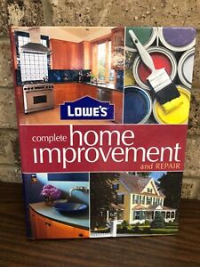 LOWE'S Complete Home Improvement And Repair Hardcover Guide Manual Book