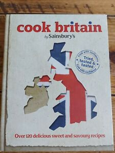 Cook Britain by Sainsbury's. Hardback. V Good Condition.