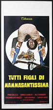 CINEMA-locandina TUTTI FIGLI DI MAMMASANTISSIMA o. muti A.CALAABIANO