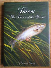 Signed DACE THE PRINCE OF THE STREAM Mark Everard Fishing Book no Roach Perch