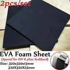 K Plate Acc EVA Foam Sheet 13mm/25mm thick for DIY Knife KYDEX Scabbard Making