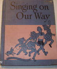 SINGING ON OUR WAY MUSICAL GAMES SONG STORIES HOME SCHO