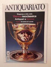 Antiquariato n.298 anno 2006 - Vienna neoclassica