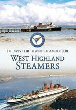 West Highland Steamers by West Highland Steamer Club (Paperback, 2014)