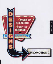 Very Good, Designs That Stand Up, Speak Out, and Can't be Ignored: Promotions, H