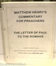MATTHEW HENRY'S COMMENTARY FOR PREACHERS THE LETTER OF PAUL TO THE ROMANS BIBBIA