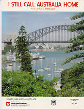 I STILL CALL AUSTRALIA HOME Peter Allen SHEET MUSIC SirH70
