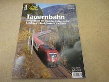 Tauernbahn Magistrale Österreich Bahnen + Berge Salzburg- Bad Gastein- Villach A