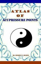 Atlas of Acupressure Points by Krishna Sharma (2012, Paperback)