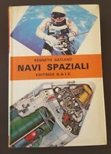 NAVI SPAZIALI - KENNETH GATLAND - EDITRICE S.A.I.E. 1969  11/17