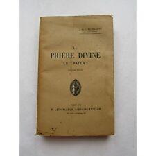 """LA PRIÈRE DIVINE, le PATER"""", par J.-M.-L. Monsabré, 1941"""