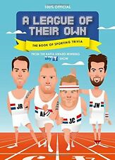 A LEAGUE OF THEIR OWN __ THE BOOKOF SPORTING TRIVIA  __BRAND NEW  __ FREEPOST UK