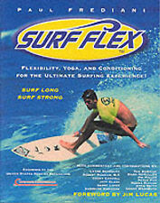 Surf Flex: Flexibility, Yoga and Conditioning Exercises for Surfers (Sport flex