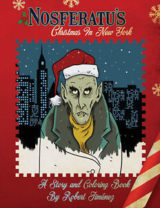 Nosferatu's Christmas In New York Story Adult Coloring Book Holiday Vampire Tale