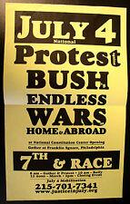 Protest Against Bush'S Endless Wars -Original 2003 anti-war Broadside