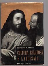 Benvenuto Matteucci - Cultura religiosa e laicismo - genn ott