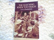 THE MAN WHO KNEW TOO MUCH BY G. K. CHESTERTON (PB, pub. 2015)