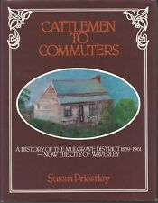 CATTLEMEN TO COMMUTERS HCDJ by SUSAN PRIESTLEY history of mulgrave district