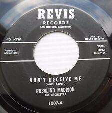 ROSALIND MADISON doowop 45 DON'T DECEIVE ME TURN BACK THE HANDS STRONG VG e0217