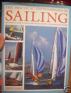 The Practical Encyclopedia of Sailing by Jeremy Evan...