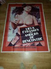 Affiche de cinéma du film: LIEUX ETRANGES POUR AMOURS DE RENCONTRE (120x160cm)